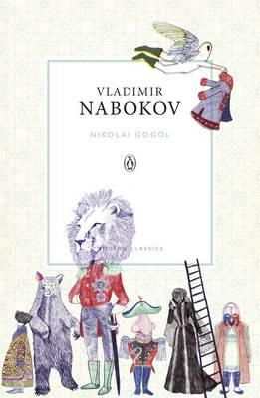 Nikolai Gogol By Vladimir Nabokov Penguin Classics Nabokov Vladimir 9781846143304
