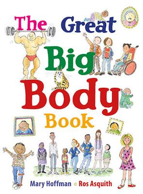 Hoffman, Mary - The Great Big Body Book (Great Big Book) - 9781847808721 - V9781847808721
