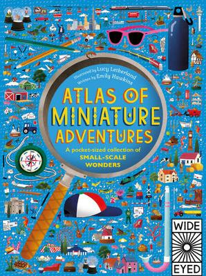 Hawkins, Emily - Miniature Adventures: A Pocket-Sized Collection of Small-Scale Wonders - Because Bigger isn't Always Better (Atlas of) - 9781847809094 - V9781847809094