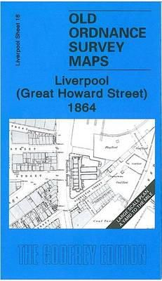 Parrott, Kay - Liverpool (Great Howard Street) 1864 (Old Ordnance Survey Maps of Li) - 9781847840400 - V9781847840400