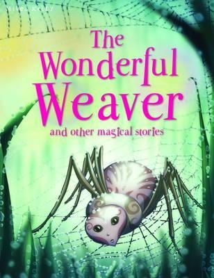 Belinda Gallagher - Wonderful Weaver and Other Stories (Magical Stories) - 9781848105805 - 9781848105805