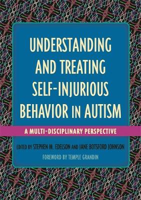 - Understanding and Treating Self-Injurious Behavior in Autism: A Multi-Disciplinary Perspective - 9781849057417 - V9781849057417