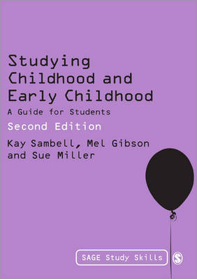 Miller, Sue; Gibson, Mel; Sambell, Kay - Studying Childhood and Early Childhood - 9781849201353 - V9781849201353