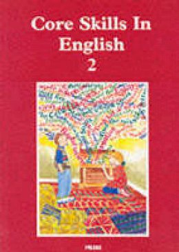 *             , - Core Skills in English: Student Book 2 - 9781852760229 - V9781852760229