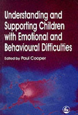 - Understanding and Supporting Children with Emotional and Behavioural Difficulties - 9781853026669 - V9781853026669