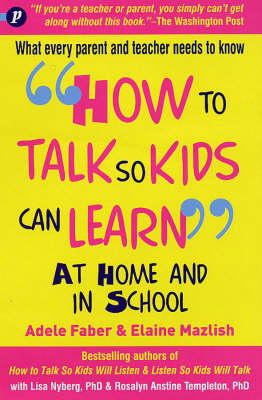 Faber, Adele; Mazlish, Elaine - How to Talk So Kids Can Learn - 9781853407048 - V9781853407048