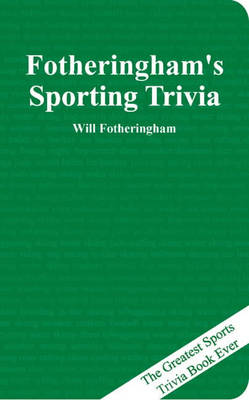 Fotheringham, William - Fotheringham's Sporting Trivia - 9781860745102 - KNW0008008