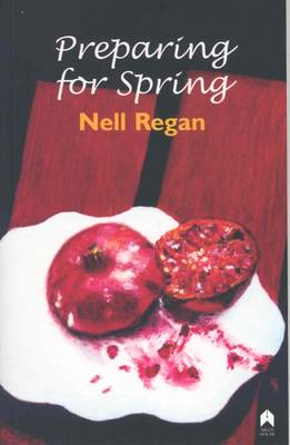 Regan, Nell - Preparing For Spring - 9781903631614 - 9781903631614
