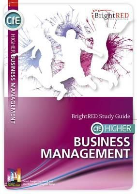 Reynolds, William, Morin, Nadene - BrightRED Study Guide CFE Higher Business Management - 9781906736583 - V9781906736583