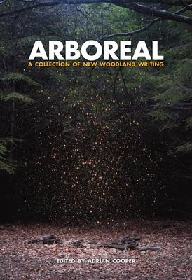 Mabey, Richard - Arboreal: A Collection of Words from the Woods - 9781908213419 - V9781908213419
