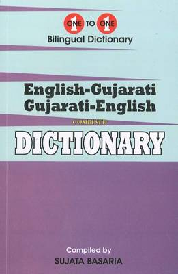 Basaria, S. - English-Gujarati & Gujarati-English One-to-One Dictionary. Script & Roman (Exam-Suitable) 2015 (One to One Exam Suitable Dictionaries) (Gujarati Edition) - 9781908357526 - V9781908357526