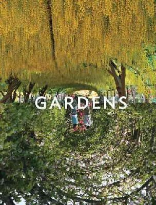 Andrew Grant - Gardens: Reflections (English, French, German and Spanish Edition) - 9781909399440 - 9781909399440