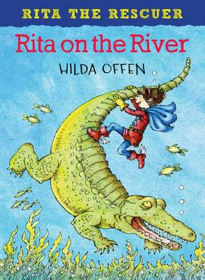 Offen, Hilda - Rita on the River (Rita the Rescuer) - 9781909991217 - V9781909991217