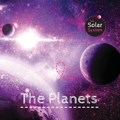 McMullen, Gemma - The Planets (The Solar System) - 9781910512845 - V9781910512845