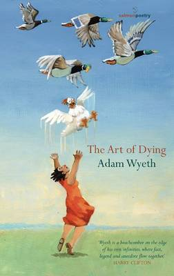 Wyeth, Adam - The Art of Dying - 9781910669594 - V9781910669594