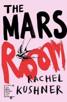 Kushner, Rachel - The Mars Room - 9781910702680 - V9781910702680