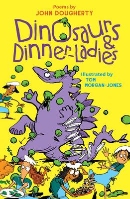 John Dougherty - Dinosaurs and Dinner Ladies - 9781910959565 - KRS0029097