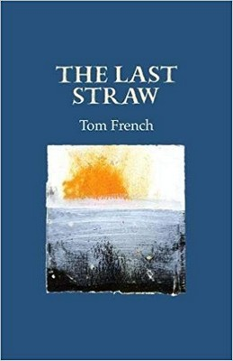 French, Tom - The Last Straw - 9781911337355 - 9781911337355