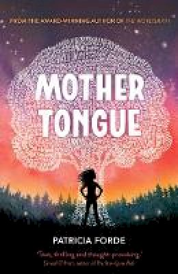 Forde, Patricia - Mother Tongue (The Wordsmith Series) - 9781912417278 - 9781912417278