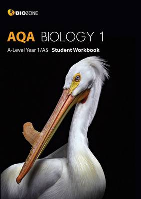 Greenwood, Tracey, Bainbridge-Smith, Lissa, Pryor, Kent, Allan, Richard - AQA Biology 1 A-Level 1/AS: Student Workbook - 9781927309193 - V9781927309193
