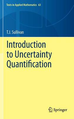 Sullivan, T. J. - Introduction to Uncertainty Quantification - 9783319233949 - V9783319233949