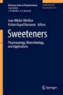 - Sweeteners: Pharmacology, Biotechnology, and Applications (Reference Series in Phytochemistry) - 9783319270265 - V9783319270265