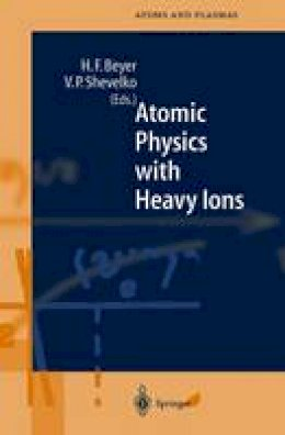 - Atomic Physics with Heavy Ions (Springer Series on Atomic, Optical, and Plasma Physics) - 9783540648758 - V9783540648758