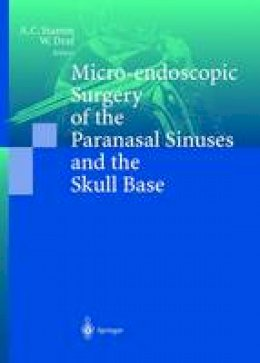 - Micro-endoscopic Surgery of the Paranasal Sinuses and the Skull Base - 9783642630699 - V9783642630699