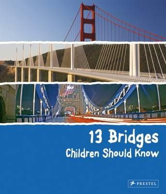 Finger, Brad - 13 Bridges Children Should Know - 9783791372402 - V9783791372402