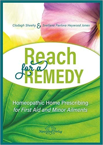 Clodagh Sheehy & Svetlana Pavlova Heywood Jones - Reach For A Remedy : Homeopathic Home Prescribing For First Aid And Minor Ailments - 9783955821968 - 9783955821968