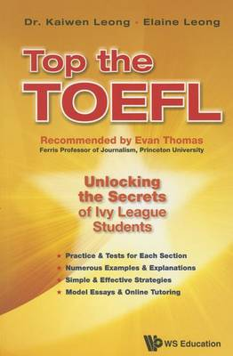 Leong, Kaiwen; Leong, Ms. Elaine - Top the TOEFL - 9789814663472 - V9789814663472