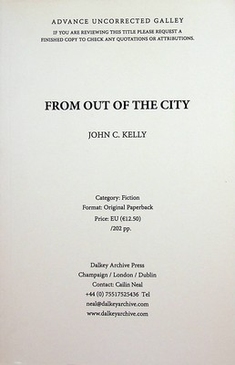 John C Kelly - From out of the City ( Advance proff copy) -  - KEX0303025