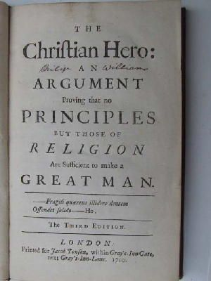 Anon. - The Christian Hero: An Argument Proving That No Principles But Those of Religion Are Sufficient to Make A Great Man -  - KHS0008961