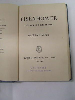 John Gunther - Eisenhower:  The Man and the Symbo -  - KHS1019038