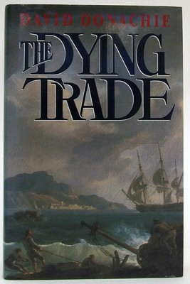 Donachie, David - The Dying Trade - 9780333574942 - KOC0023326