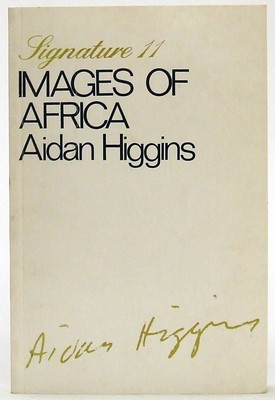 Higgins, Aidan - Images of Africa (Signature) - 9780714507750 - KOC0023373