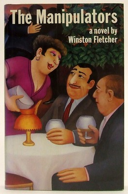 Fletcher, Winston - The Manipulators: A Novel - 9780333462218 - KOC0023486
