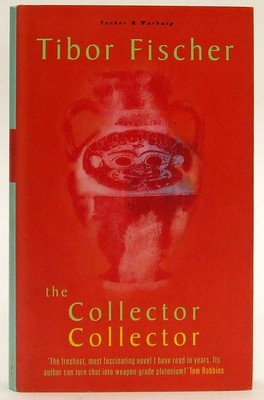 Fischer, Tibor - The Collector Collector - 9780436204364 - KTJ0050193