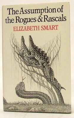 Elizabeth Smart - The Assumptions of the Rogues and Rascals -  - KTJ0050288