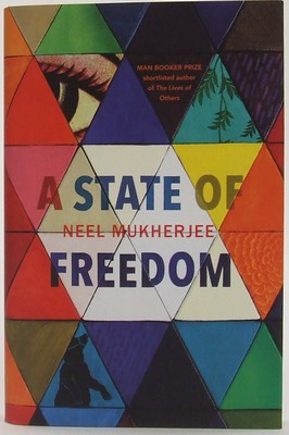 Mukherjee, Neel - A State of Freedom - 9781784740429 - KTJ0050321