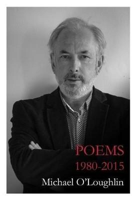 Michael O'Loughlin - Poems 1820-2015 -  - S9781848405431