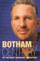 Ian Botham - Botham's Century: My 100 great cricketing characters - 9780002189583 - KMR0000541