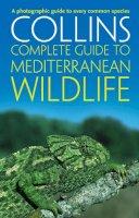 Sterry, Paul - Complete Mediterranean Wildlife - 9780002201612 - V9780002201612