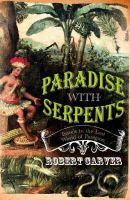 Carver, Robert - Paradise with Serpents - 9780002570961 - KSG0015160