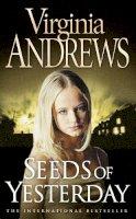 Andrews, Virginia - Seeds of Yesterday - 9780006167006 - KTG0000923