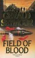 Seymour, Gerald - Field of Blood - 9780006171898 - KTJ0005653