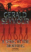 Seymour, Gerald - A Song in the Morning - 9780006174998 - KAK0011636