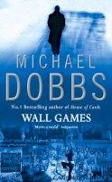 Dobbs, Michael - Wall Games - 9780006176916 - KTG0008015
