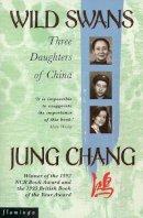 Chang, Jung - Wild Swans: Three Daughters of China - 9780006374923 - KOC0026632