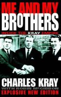 Kray, Charlie - Me and My Brothers: Inside the Kray Empire - 9780006388524 - KKD0005131